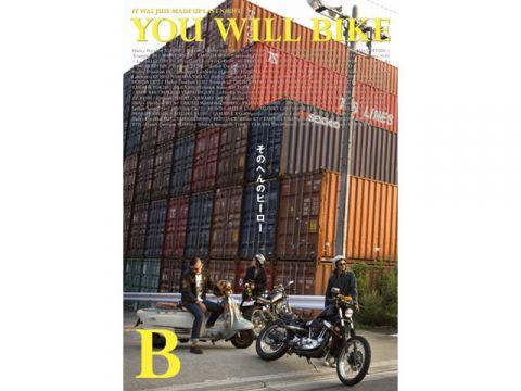 BikeBros.(雑誌) YOU WILL BIKE(2015年9月4日発売)