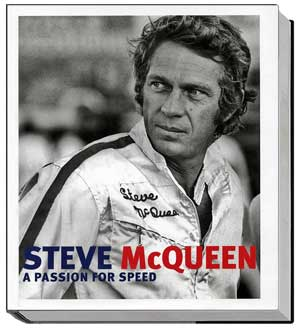 Steve Mcqueen A Passion for Speed