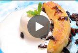 動画で紹介! 焼きバナナのアイスクリーム添え